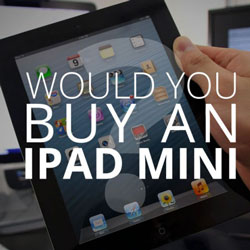iPad Mini Poll and Rumor Roundup- Vote Now!